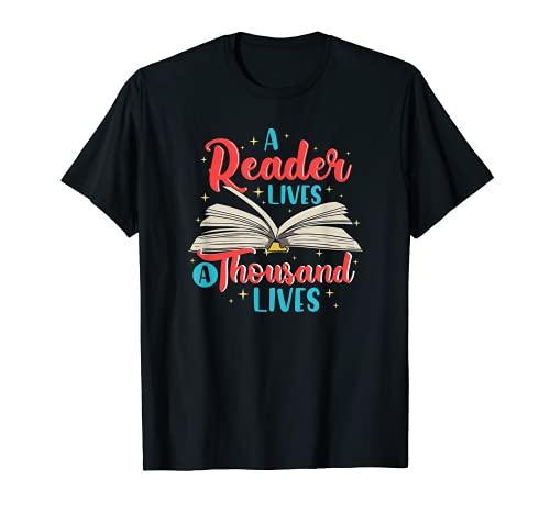 Un lector vive mil vidas   Amantes de los libros   Lectura Camiseta