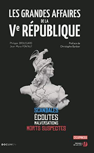 Les grandes affaires de la Ve République (Documents)