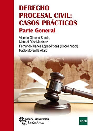 Derecho Procesal Civil: Casos Prácticos (Manuales)