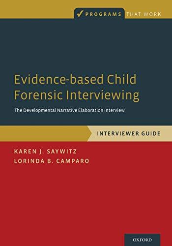 Evidence-based Child Forensic Interviewing: The Developmental Narrative Elaboration Interview (Progr