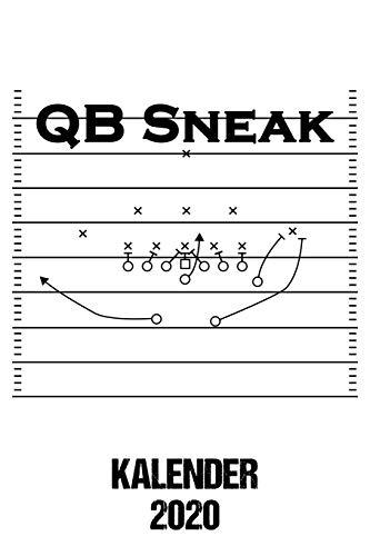 2020 Kalender QB Sneak: Jahresplaner 2020 american Football QB Sneak Team Kalender Football Coach / 6x9 Zoll 120 Seiten / Terminplaner