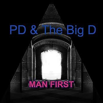 Man First