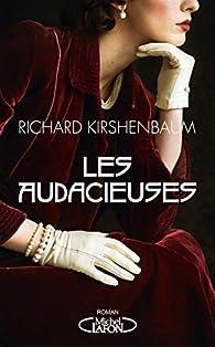 Les audacieuses par Richard Kirshenbaum