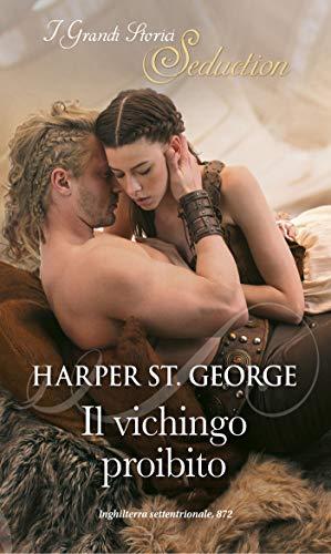 Il vichingo proibito: I Grandi Romanzi Storici Seduction (Spose vichinghe Vol. 2)