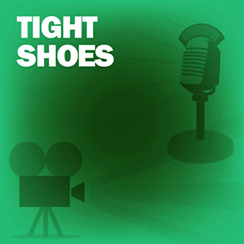 Tight Shoes audiobook cover art