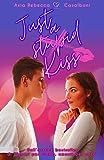 Just a (stupid) kiss: (Collana Brightlove)