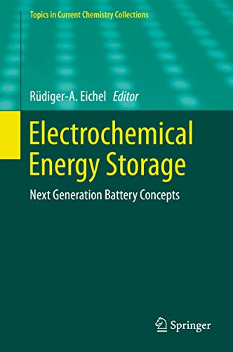 Electrochemical Energy Storage: Next Generation Battery Concepts (Topics in Current Chemistry Collections) (English Edition)