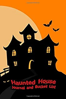 Haunted House Journal and Bucket List: Halloween Ghost Hunting and Experience Notebook Size 6x9 in | Sunset Print