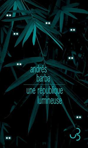 Une république lumineuse