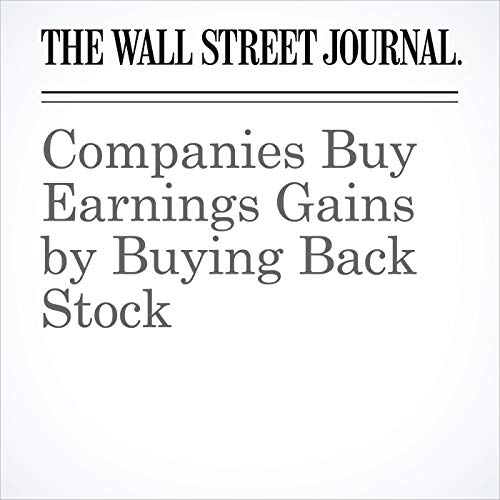 Companies Buy Earnings Gains by Buying Back Stock copertina