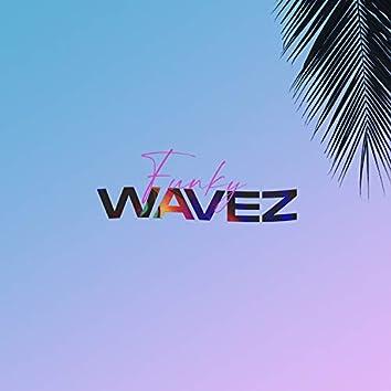 Funky Wavez