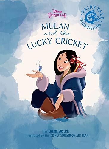 Disney Princess Mulan S Fairy Tale Friendship The Lucky Cricket Disney Storybook Ebook Kindle Edition By Disney Books Children Kindle Ebooks Amazon Com