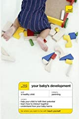 [Teach Yourself Your Baby's Development] (By: Caroline Deacon) [published: December, 2007] Paperback