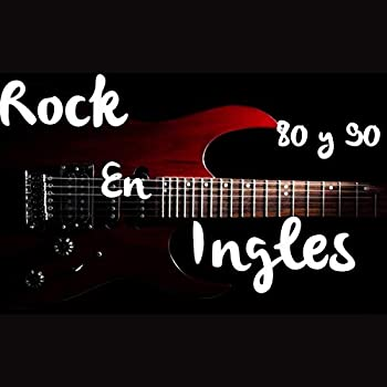 Rock En Ingles 80 y 90
