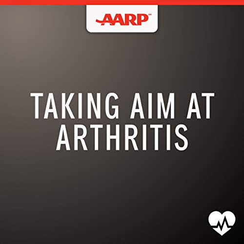 Taking Aim at Arthritis audiobook cover art