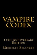 Vampire Codex: 20th Anniversary Edition