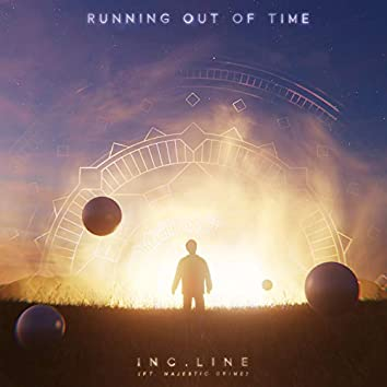 Running Out of Time (feat. Majestic Grime)