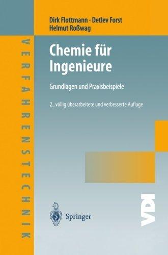 Chemie fr Ingenieure: Grundlagen und Praxisbeispiele (VDI-Buch) (German Edition) by Dirk Flottmann Detlev Forst Helmut Rowag(2012-10-27)