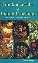 Fundamentals of Indian Cooking : Theory and Practice
