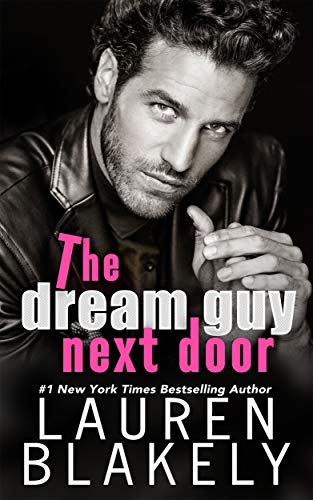 The Dream Guy Next Door (The Guys Who Got Away Book 5) (English Edition)
