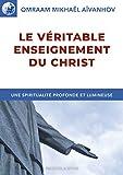Le véritable enseignement du Christ (Izvor t. 215)