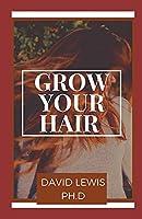 Grow Your Hair: Homemade Hair Growth Recipes