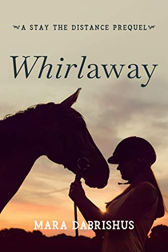Download Whirlaway: a Stay the Distance Short Story (English Edition) B0104IB876