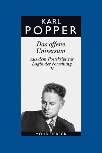 Gesammelte Werke in deutscher Sprache: Band 8: Das offene Universum (Karl R. Popper-Gesammelte Werke, Band 8)