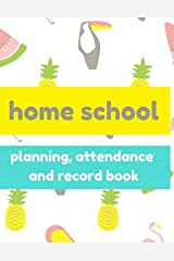 Homeschool Planner & Record Book: Undated 52 week for planning by day or subject with extra dot grid and lined pages Paperback