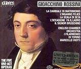Rossini: The Five One-Act Operas (La cambiale di matrimonio / L'inngano felice / La scala ...