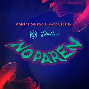 No Paren (feat. Robert Dinero)