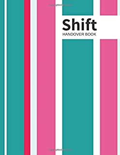 """Shift Handover Book: Pinks Daily Template Sheets To Record Staff Change Duty   Time, Equipment Details, Concerns, Actions   Use for Health ... Restaurants and More   8.5"""" x 11 (Employment)"""