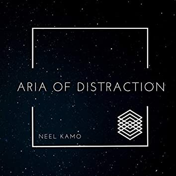 Aria of Distraction