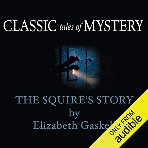 Classic Tales of Mystery: The Squire's Story copertina