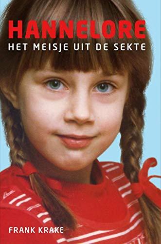 Hannelore: het meisje uit de sekte