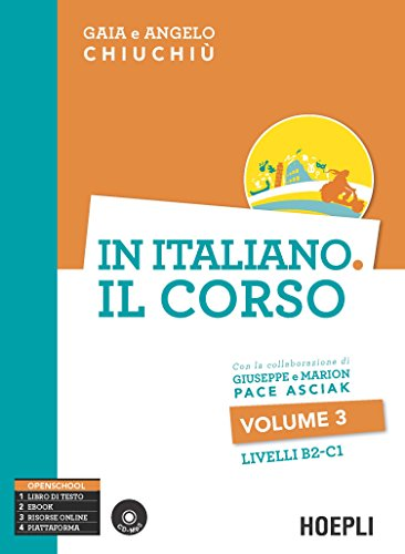 In italiano. Il corso. Livello B2-C1. Con CD Audio formato MP3 (Vol. 3) (Corsi di lingua)