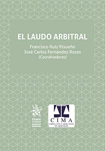 El Laudo Arbitral (Derecho Arbitral)