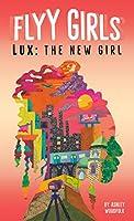Lux: The New Girl #1 (Flyy Girls)