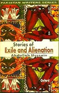 Stories of Exile and Alienation (Pakistan Writers Series)