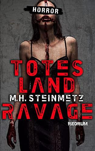 Totes Land: Ravage