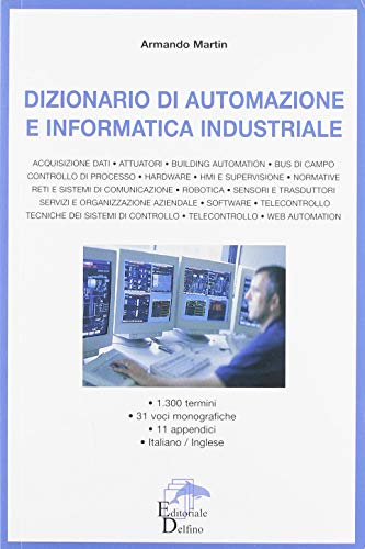Dizionario di automazione e informatica industriale
