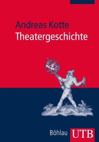 Theatergeschichte (UTB Profile)