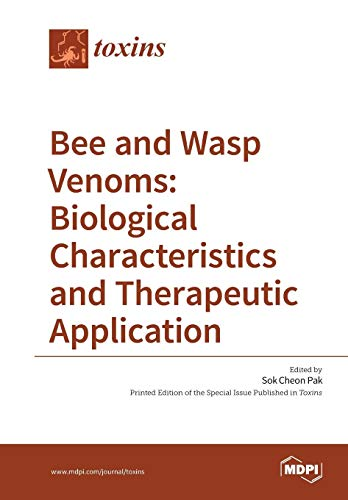 Bee and Wasp Venoms Biological Characteristics and Therapeutic Application