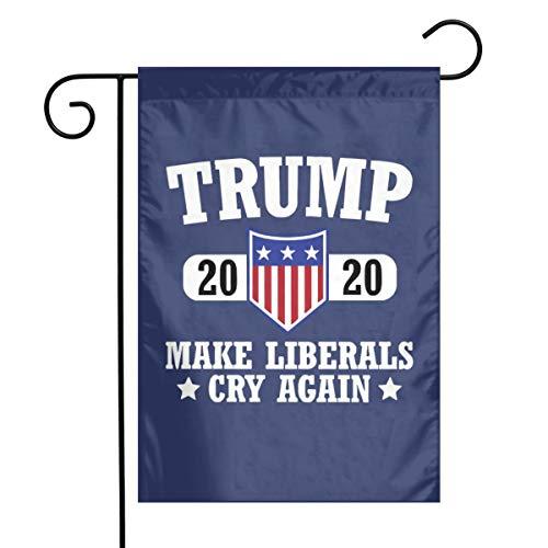 Juhucc Trump Make Liberals Cry Again Flag Garden Flag Outdoor Flag Car Flag American Flag Decorative Flag 12.5X18In