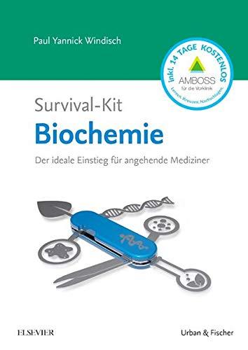 Survival-Kit Biochemie: Der ideale Einstieg für angehende Mediziner (Survival-Kit Set Biochemie, Biologie und Chemie)