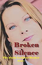 Broken Silence, The Darla Locklear Hooker Story