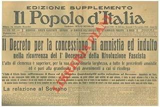 Il Decreto per la concessione di amnistia ed indulto nella ricorrenza del 1° Decennale della Rivoluzione Fascista.
