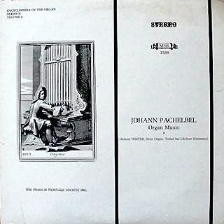 Johann Pachebel Organ Music Vol. 6: Toccata in C Minor/ Chaconne in F Minor / Chorale, Werde munter, mein gemüte / Ricerca...