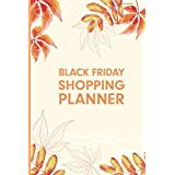 Black Friday Shopping Planner: This Awesome Holiday shopping list organizer, plan for buying gift, meal, order, decorations in This Black Friday (Shopping Planner)
