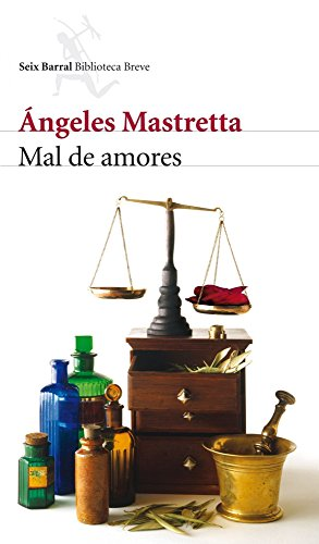 Mal de amores (Biblioteca Breve)